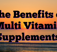 The Benefits of Multi Vitamin Supplements